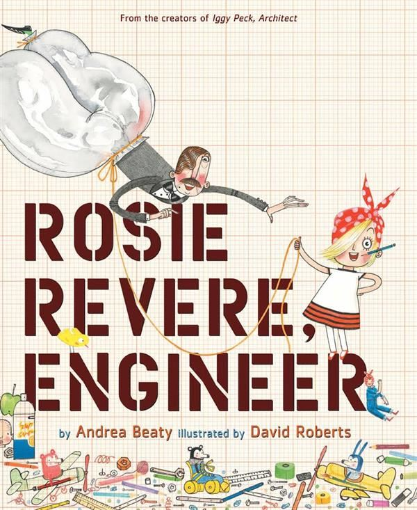 Check Out This Month's Book of the Month--Rosie Revere Engineer